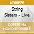 String Sisters - Live