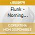 Flunk - Morning Starr