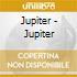 CD - JUPITER - JUPITER