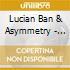 Lucian Ban & Asymmetry - Playground