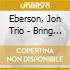 Eberson, Jon Trio - Bring It On