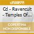 CD - RAVENCULT - TEMPLES OF TORMENT