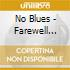 No Blues - Farewell Shalabiye
