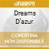 DREAMS D'AZUR