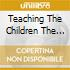 TEACHING THE CHILDREN THE BLUES