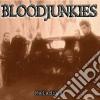 Bloodjunkies - Maladies