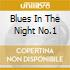 BLUES IN THE NIGHT NO.1