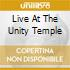 LIVE AT THE UNITY TEMPLE