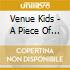 CD - VENUE KIDS - A PIECE OF PERFECT HAPPINESS