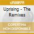 UPRISING - THE REMIXES