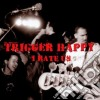 Happy Trigger - I Hate Us