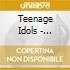 Teenage Idols - Something Wicked