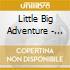 Little Big Adventure - Hateful Eye Ep