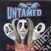 Untamed (The) - Strange Unknown