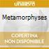 METAMORPHYSES