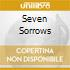 SEVEN SORROWS