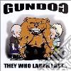 Gundog - They Who Laugh Last...