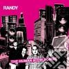 Randy - The Human Atombombs
