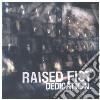 Raised Fist - Dedication