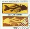 J.allan/b.hallberg/g.riedel - Trio Con Tromba