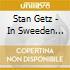 Stan Getz - In Sweeden 1958-60