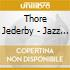 Thore Jederby - Jazz Groups 1940-1948