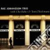Ake Johansson Trio - Feat.c.baker & T.thielema