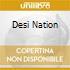 Desi Nation