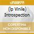 (LP VINILE) INTROSPECTION
