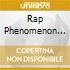 RAP PHENOMENON II:2 PAC