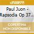 Paul Juon - Rapsodia Op 37 Per Violino Viola Cello E