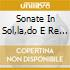 SONATE IN SOL,LA,DO E RE REDDITI/MIN