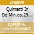 QUINTETTI IN DO MIN.OP.29 N.1,IN FA