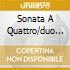 SONATA A QUATTRO/DUO PER VIOLONCELLO
