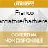 FRANCO CACCIATORE/BARBIERE DI SIVIGL