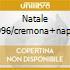 NATALE 1996/CREMONA+NAPOLI