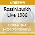 ROSSINI,ZURICH LIVE 1986