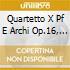 QUARTETTO X PF E ARCHI OP.16, SETTIMINO