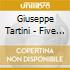 Tartini, Giuseppe - Five Sonatas For Violin And Continuo