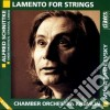 SCHNITTKE/LAMENTO X ARCHI $ CHAMBER ORCH