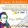 Schubert Franz - Sinfonia N.3 D 200, Ouverture D 470, D 556, Ouvertures Nello Stile Italiano D 59