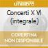 CONCERTI X VL (INTEGRALE)