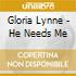 Gloria Lynne - He Needs Me
