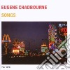 Eugene Chadbourne - Songs