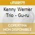 Kenny Werner Trio - Gu-ru