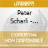 Peter Scharli - Don'T Change Your Hair...