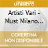 Artisti Vari - Must Milano Vol.2