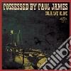 Possessed By Paul Ja - Cool And Blind