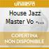 House Jazz Master Vo - Momentum