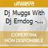 Dj Muggs With Dj Erndog - Aftermash